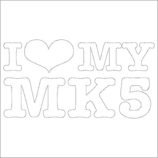 Samolepka I love my MK5 - zvìtšit obrázek
