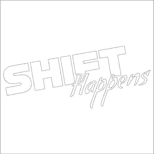 Samolepka Shift Happens